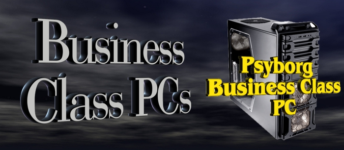 Business Class Computers by Psychsoftpc