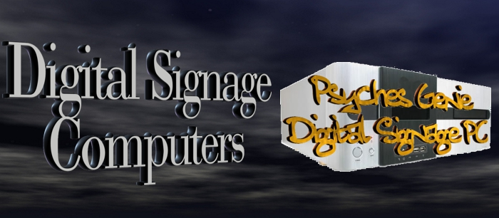 Digital Signage PC by Psychsoftpc