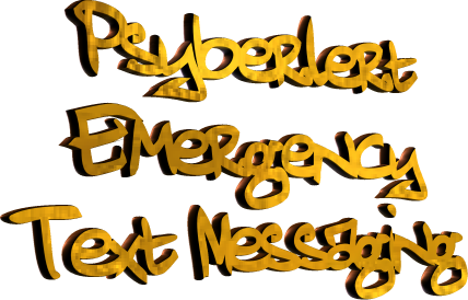 Psyberlert Emergency Cell Phone Text Messaging System
